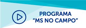 "Programa ""M - S no campo""."